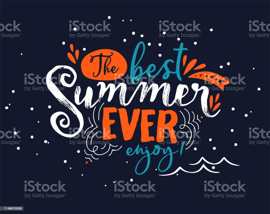 Best Summer Ever Lettering Quote For Fun Vacation Stock