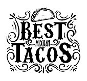 Best tacos hand drawn illustration with flourish elements. Modern lettering quote isolated on white background.