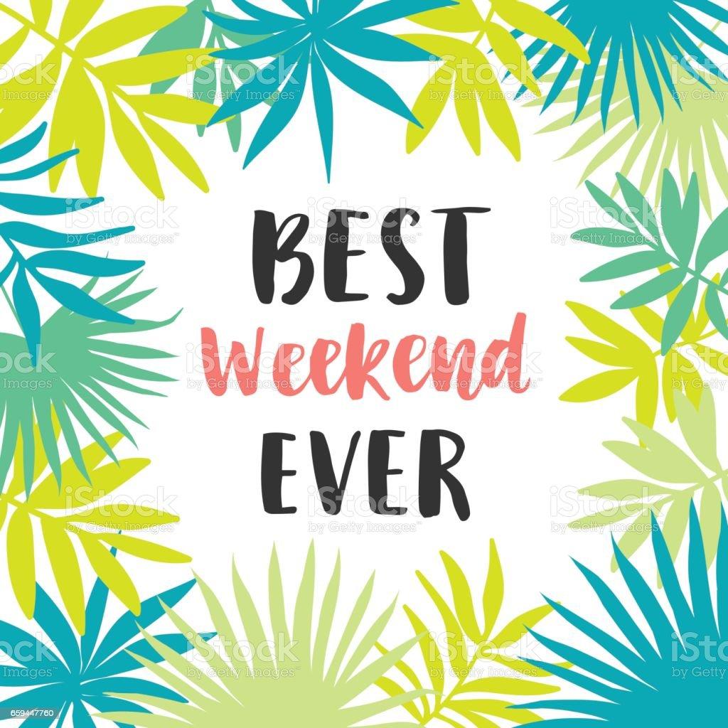 Melhor fim de semana já poster - ilustração de arte em vetor