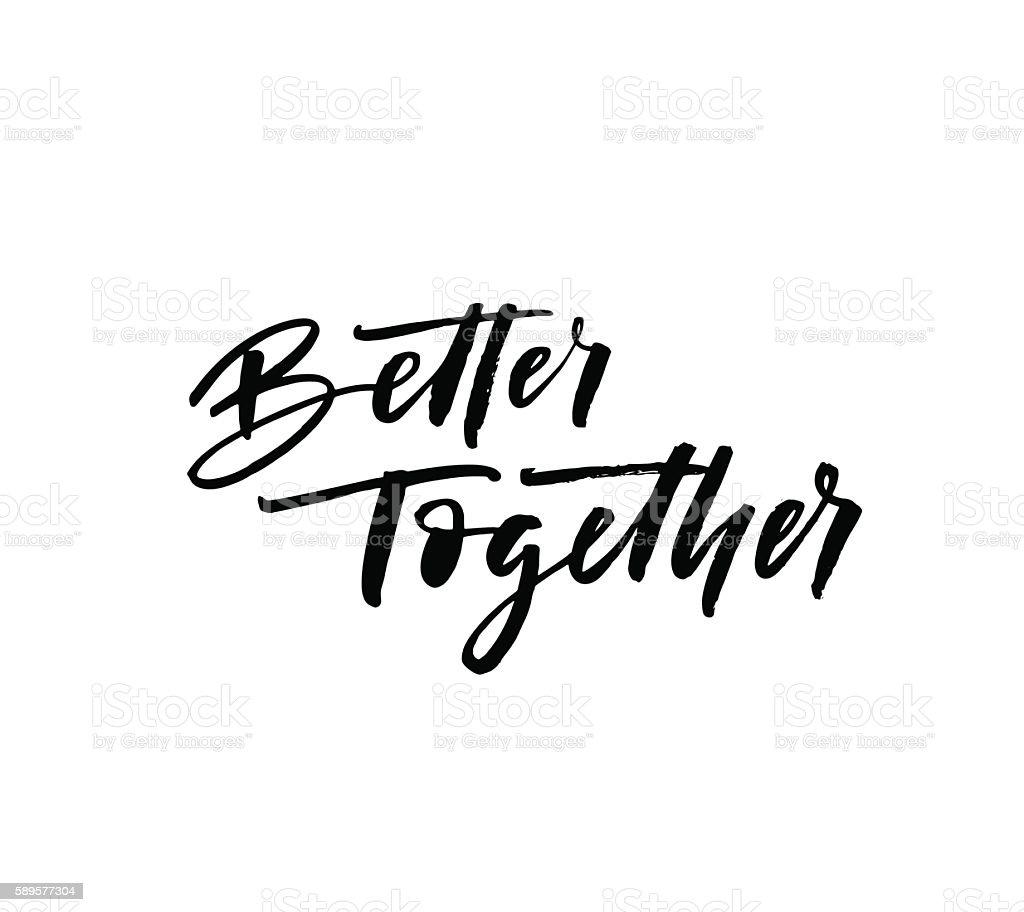 Better together card. vector art illustration