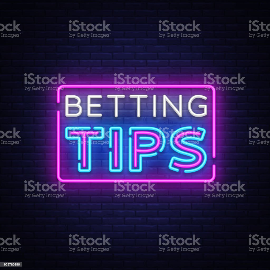 Betting Tips Vector Bet Tips Neon Sign Bright Night Signboard On