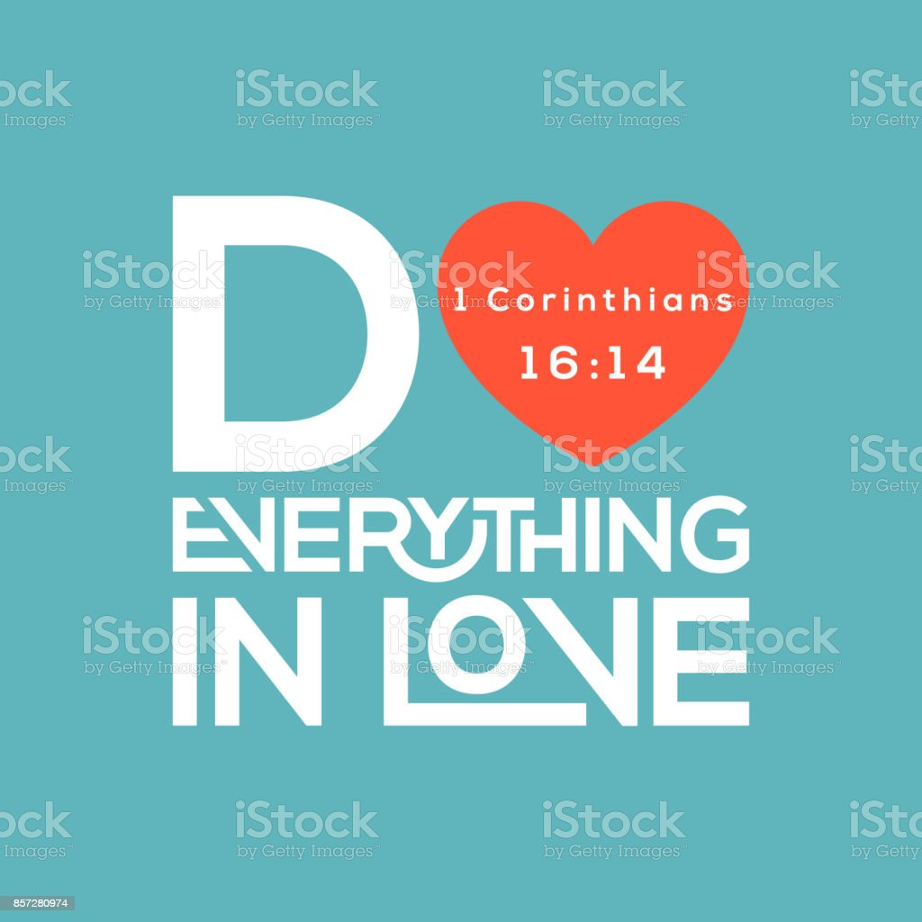 Bible quote, do everything in love typography from corinthians vector art illustration