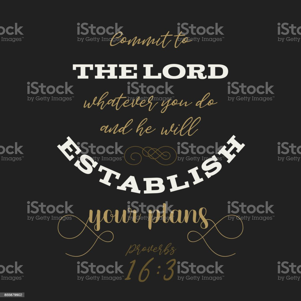 Bible quote from proverbs, god establish your plans, typography for print on t shirt or use as poster vector art illustration