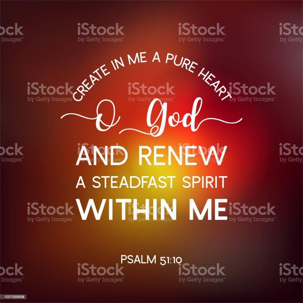 Très bien Citation De La Bible De Psaume Créer En Moi Un Cœur Pur Dieu De O @OE_18
