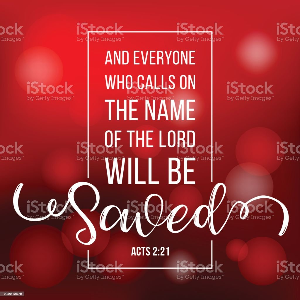 bible quote typographic who calls on the name of the lord will be save from acts, with bokeh background vector art illustration