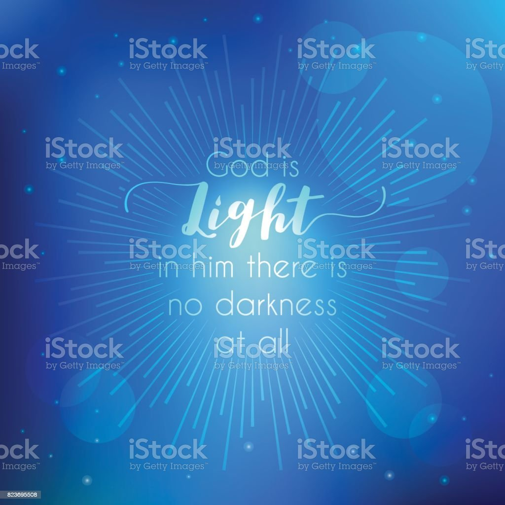 bible quotes, god is light from new testament john with bokeh background and sun burst vector art illustration