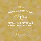 Bible verse from Ephesians on polygon background put on the full armor of god