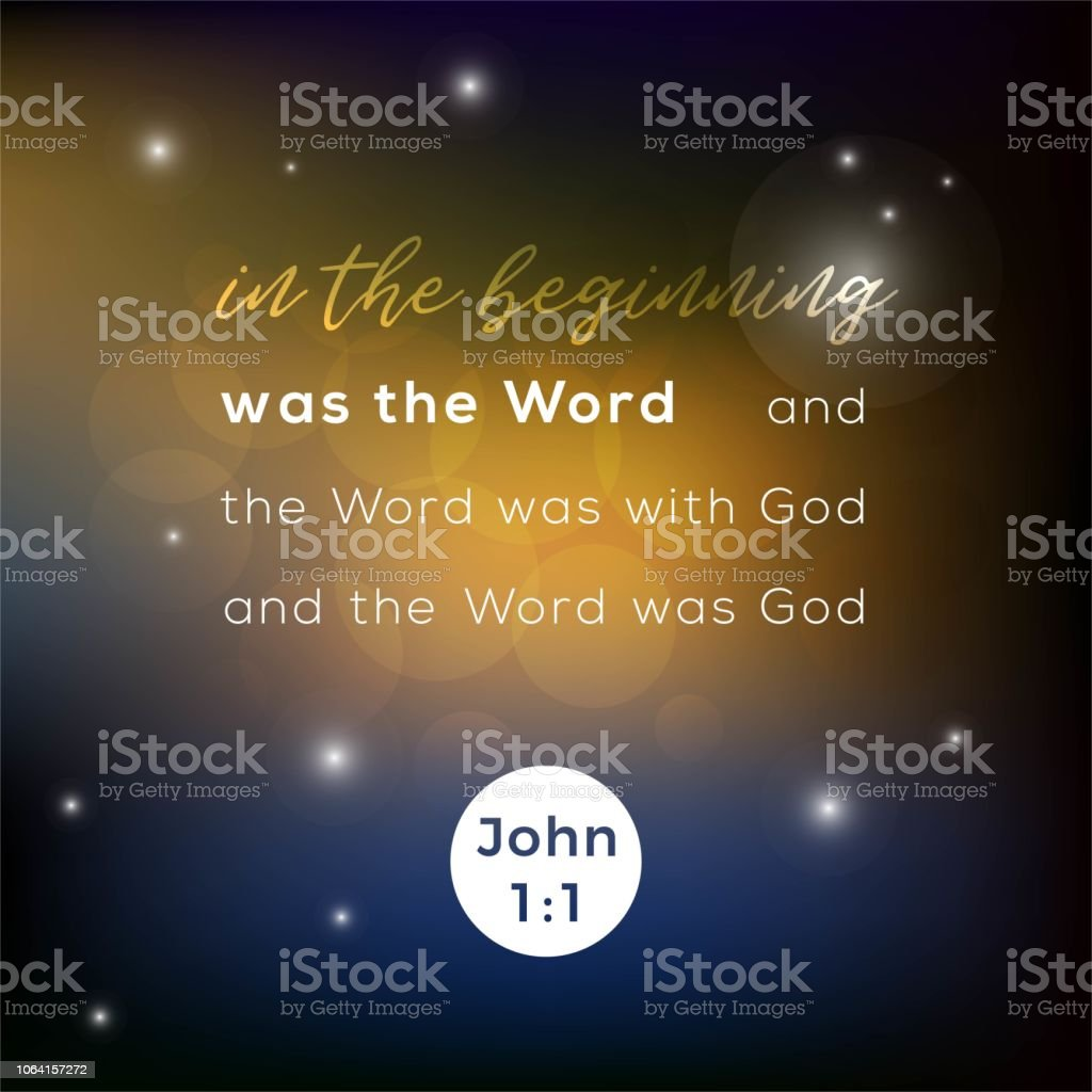 biblical scripture verse from john 1:1 gospel, in the begining was the word,for use as poster, printing on t shirt or flyer