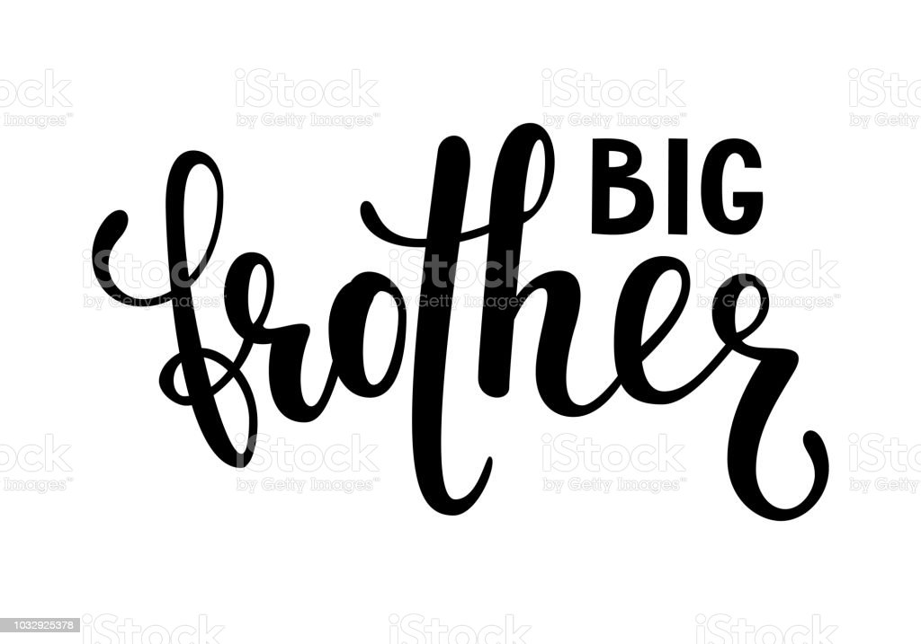 big brother. Hand drawn calligraphy and brush pen lettering on white background. design for holiday greeting card of baby shower, birthday, party invitation, poster, kids fabric, textile, nursery vector art illustration