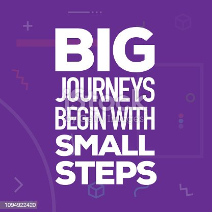istock Big Journeys Begin with Small Steps. Inspiring Creative Motivation Quote Poster Template. Vector Typography - Illustration 1094922420