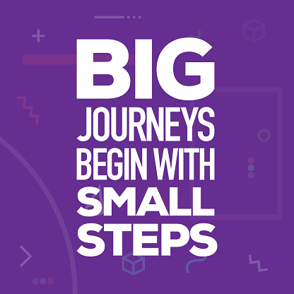 Big Journeys Begin with Small Steps. Inspiring Creative Motivation Quote Poster Template. Vector Typography - Illustration