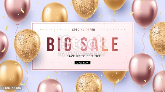Big Sale banner template design. Elegant holiday design with realistic flying balloons. Poster, card or flyer with helium shine rose-gold, gold balloons and confetti