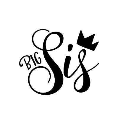 Big Sis - Calligraphy illustration isolated on white background
