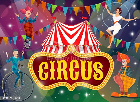 Big top tent circus show performers vector poster. Artists on big top circus arena perform tricks. Magic performance with clown on monowheel bike, jester, aerial gymnast and man ride vintage bicycle