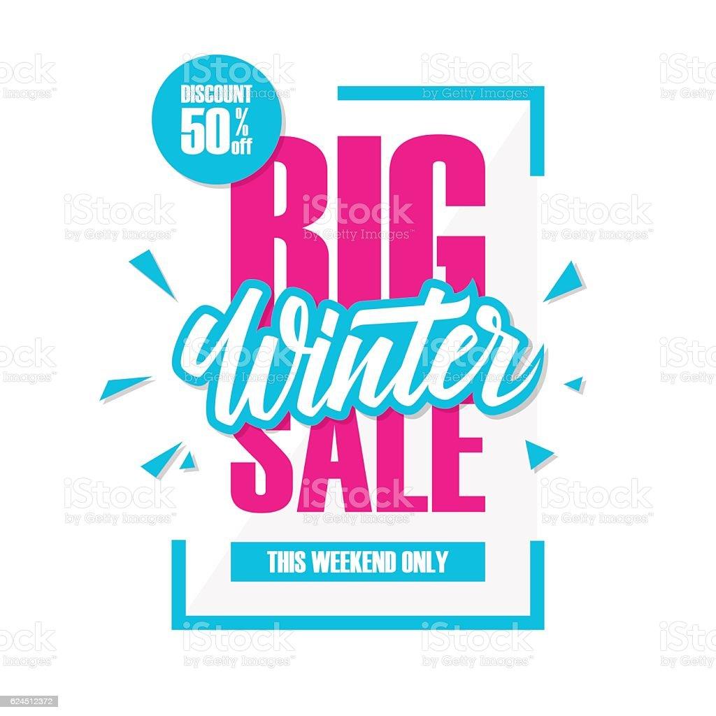 Big Winter Sale. Special offer banner with handwritten element. vector art illustration