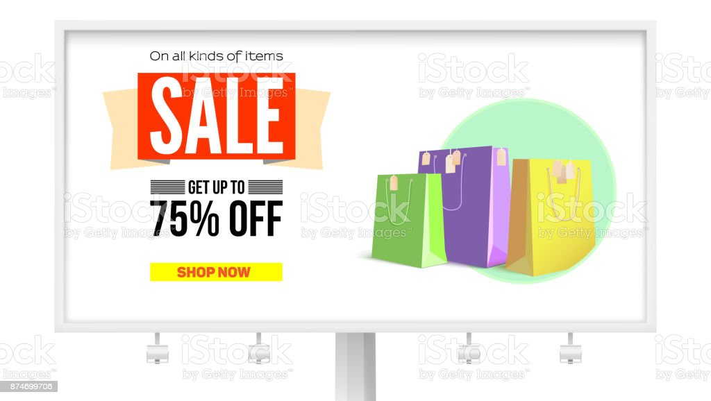 Billboard with advertising of sales. Get discount up to 75 percent, buy it now. Promotional poster with the text design and paper bags for shopping, isolated on white background. 3D illustration vector art illustration