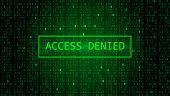 Digital Binary Code on Dark Green Background. Access Denied. Matrix or Hacker Concept.