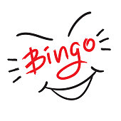 Bingo - emotional handwritten quote. Print for poster t-shirt, bag, logo, postcard, flyer, sticker, sweatshirt, cups, invitation card to the bingo game. Exclamation, slang. Simple original vector