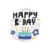 Birthday cake with vector lettering. Happy B-day hand drawn phrase drawing. Pie and three burning candles postcard. Cartoon letters for greeting card. Spring flower in scandinavian style illustration
