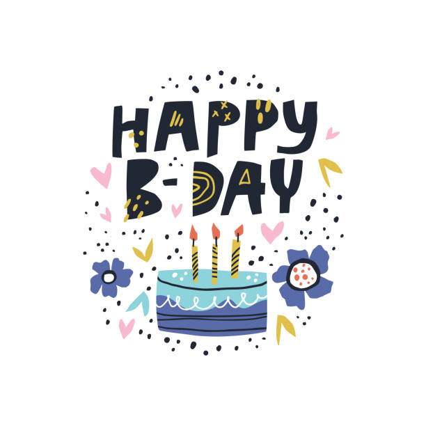 birthday cake with vector lettering - anniversary clipart stock illustrations