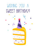 greeting card of sweet festive piece of cake, confetti and lettering wishing you a sweet Birthday, vector isolated illustration on white background