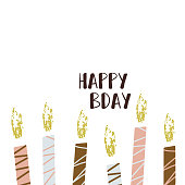 Happy birthday lettering illustration with candles. Anniversary celebration. Bday handdrawn vector illustration. Design for textile, t-shirt, card.