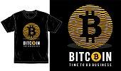 bitcoin, cryptocurrency logo and slogan t shirt design