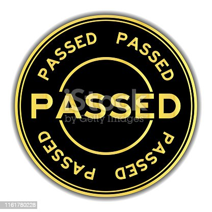Black and gold color passed word round seal sticker on white background