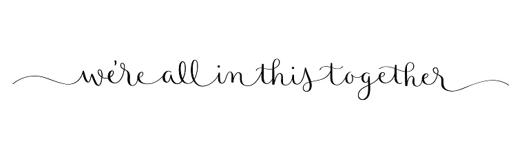 WE'RE ALL IN THIS TOGETHER black brush calligraphy banner