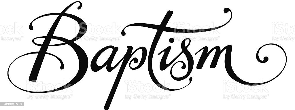 a black calligraphy of baptism stock vector art more images of rh istockphoto com Lutheran Cross Clip Art Feminine Water Baptism Clip Art