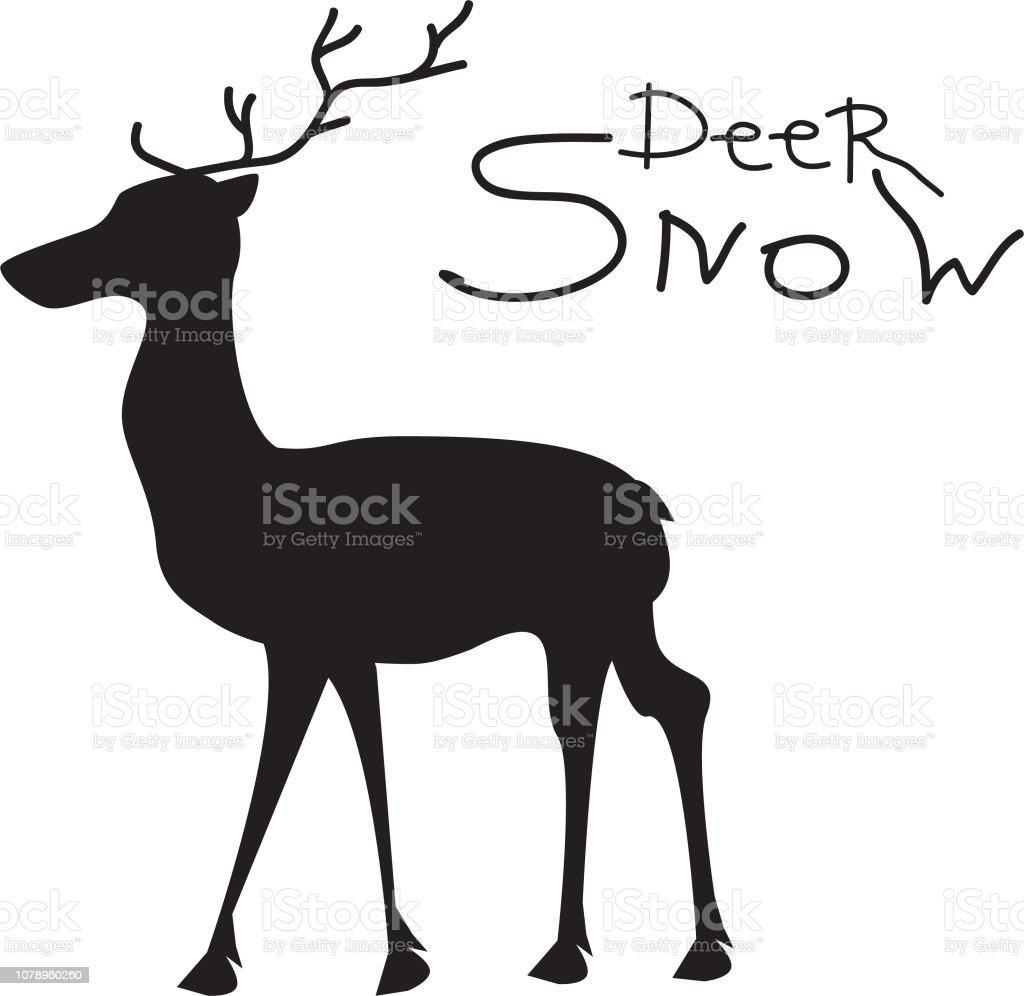 Black deer on a white background and the inscription deer snow illustration