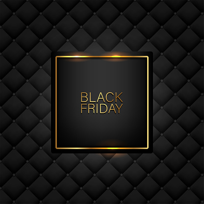 Black Friday banner. Golden text on black square with gold frame. Black luxury leather pattern background. Vector illustration.