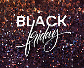 Black Friday banner vector template with glitter effect. Black Friday calligraphiс lettering on glitter shiny background. Sparkle confetti texture. Sale advertising poster design with shining backdrop