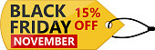 Black Friday November, fifteen percent sale on a yellow shiny price tag.