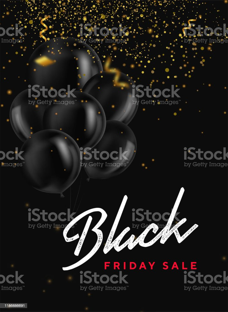 Black Friday Sale Banner With Shiny Balloons Bunch Confetti And Gold Glitter On Dark Background Modern Design Universal Vector Background For Poster Banners Flyers Card Webbanner Coupon Stock Illustration Download Image