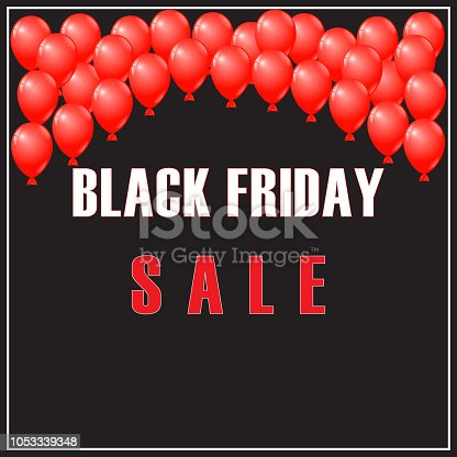 Vector Black Friday Sale Sign, Banner, Flyer, Leaflet and Poster with Red Balloons