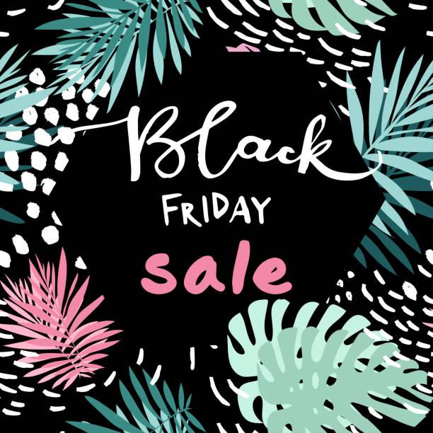 ilustraciones, imágenes clip art, dibujos animados e iconos de stock de black friday venta cartel trópico - black friday sale