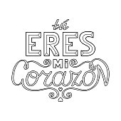 Black outline isolated hand drawn decorative quote in spanish language. Line lettering phrase, handmade print poster on white background. Tu eres mi corazon. You are my heart. Page of coloring book.