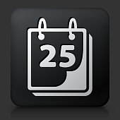 Black Square Button with 25th on Calendar