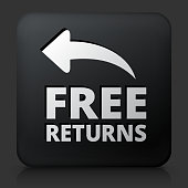 Black Square Button with Free Returns Icon. This royalty free vector image features a white interface icon on square black button. The vector button has a bevel effect and a light shadow. The image background is dark grey and the button has a light reflection.