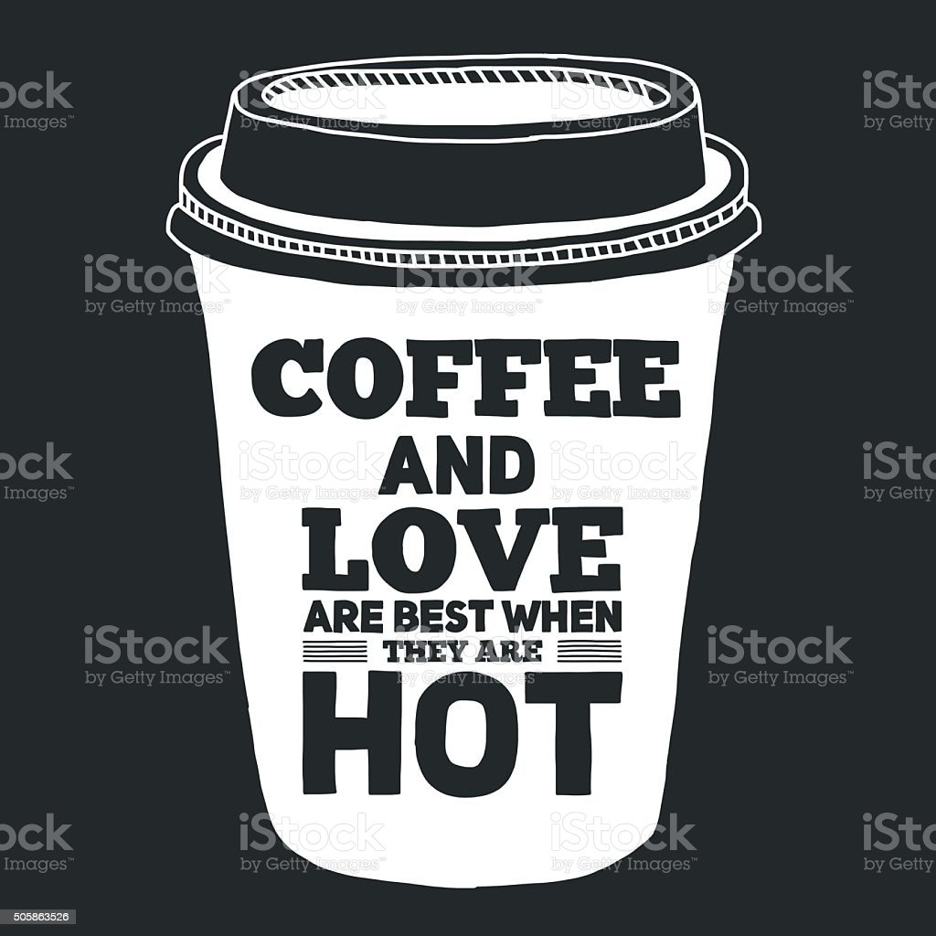 Blackboard with quote about coffee vector art illustration