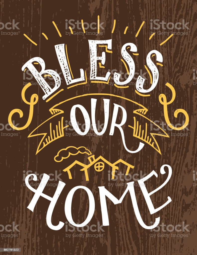 Bless our home hand-lettering quote vector art illustration