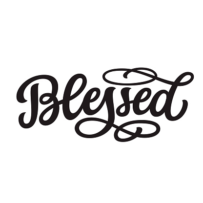 Blessed. Hand lettering word