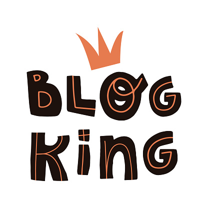 Blog king funny hand-drawn lettering text and crown. Flat vector isolated illustration for greeting card, banner, t-shirt print and other design.