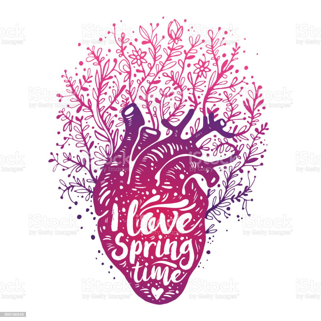 Blooming Anatomical Human Heart With Flowers Tagline I Love Spring
