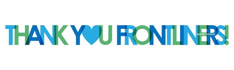 THANK YOU FRONTLINERS! blue and green typography banner