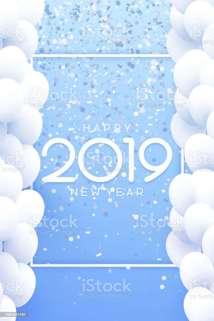 blue happy new year 2019 poster with white balloons and confetti royalty free blue