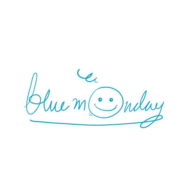 illustrazioni stock, clip art, cartoni animati e icone di tendenza di blu lunedi tipografia illustrazione disegno a mano stile vettore - blue monday
