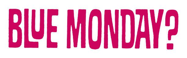 illustrazioni stock, clip art, cartoni animati e icone di tendenza di lunedì blu - blue monday