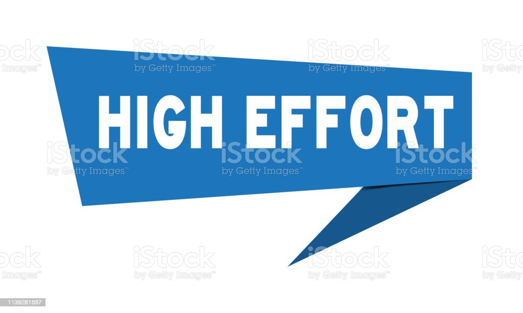 Blue paper speech banner with word high effort on white background